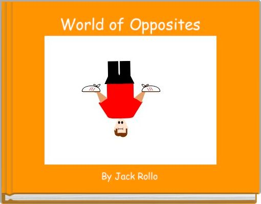 World of Opposites