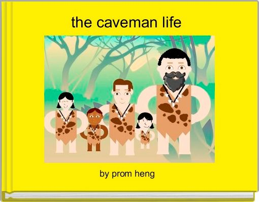 the caveman life
