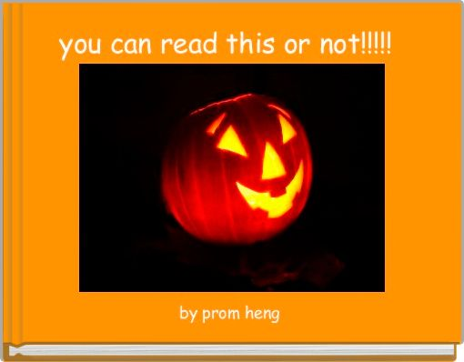 you can read this or not!!!!!