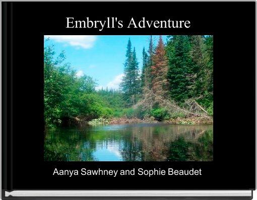 Embryll's Adventure