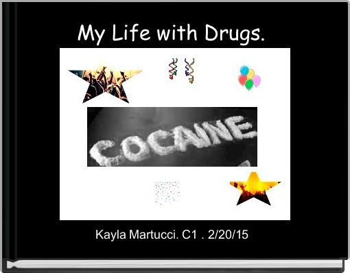 My Life with Drugs.