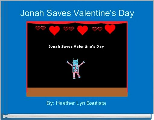 Jonah Saves Valentine's Day