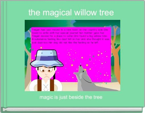 the magical willow tree