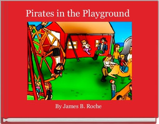 Pirates in the Playground