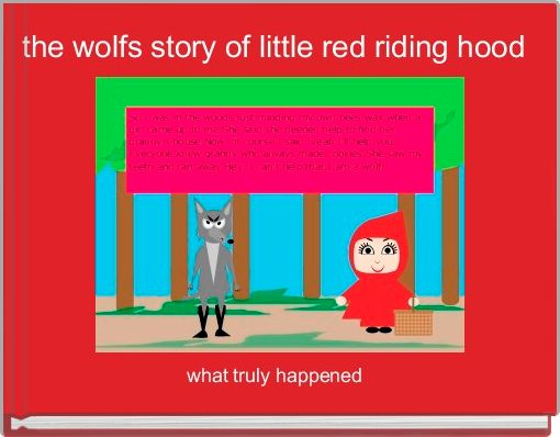 the wolfs story of little red riding hood