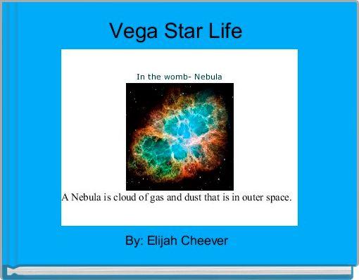 Vega Star Life