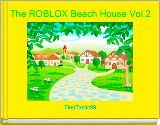 The ROBLOX Beach House Vol.2