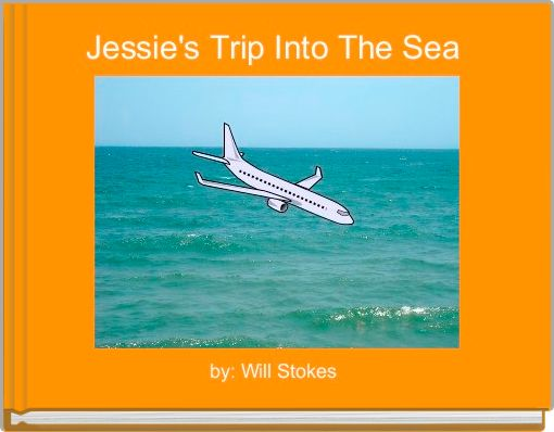 Jessie's Trip Into The Sea