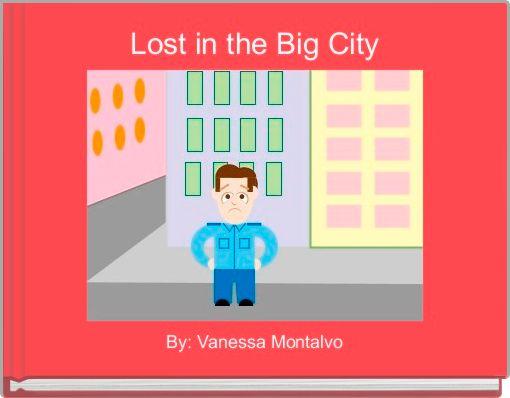 Lost in the Big City