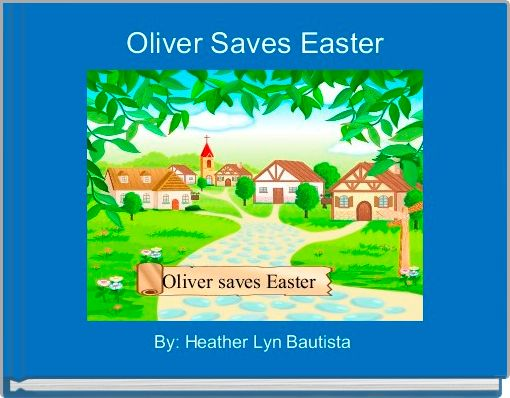 Oliver Saves Easter