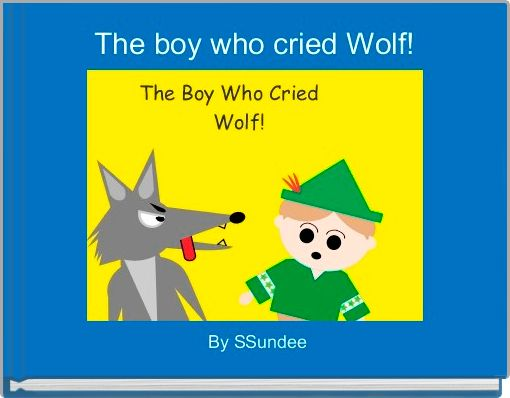 The boy who cried Wolf!