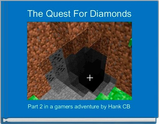 The Quest For Diamonds