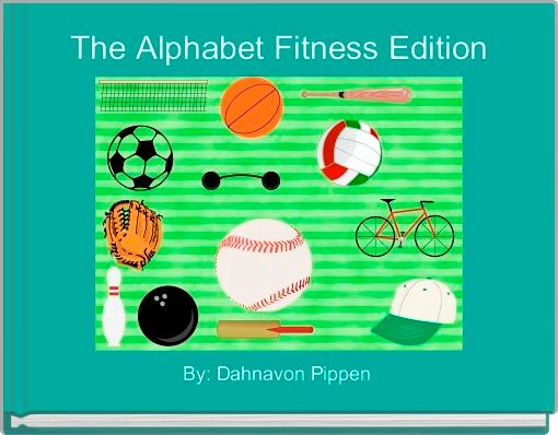 The Alphabet Fitness Edition