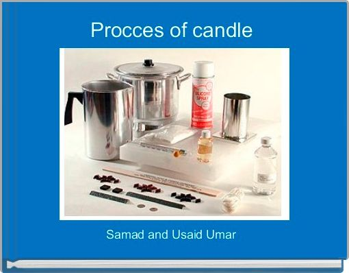 Procces of candle