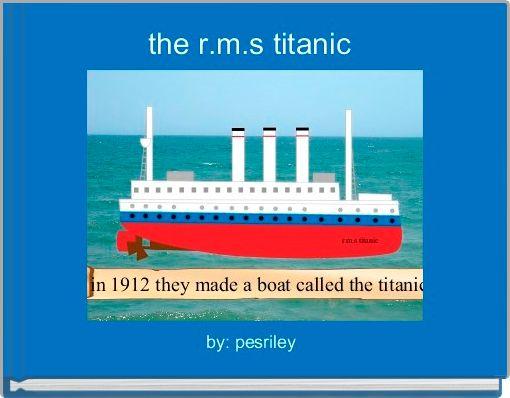 the r.m.s titanic