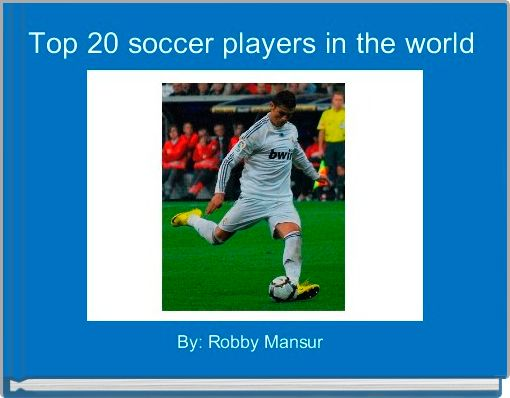 Top 20 soccer players in the world