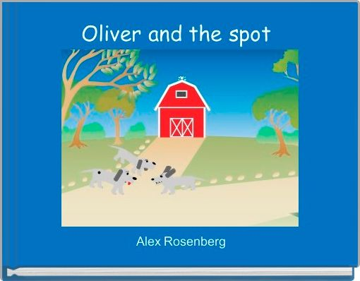 Oliver and the spot