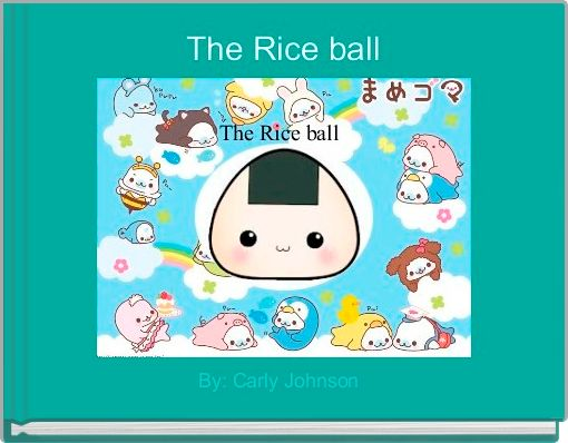 The Rice ball