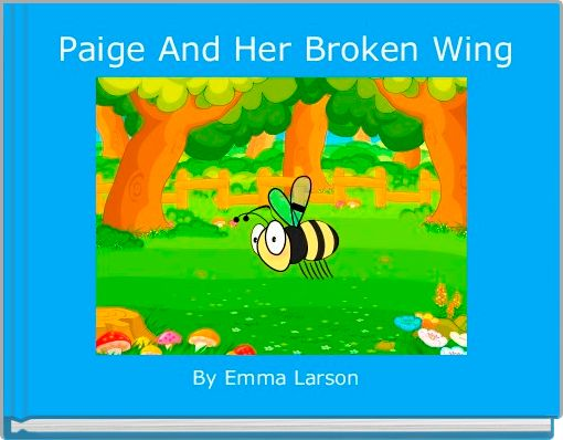Paige And Her Broken Wing