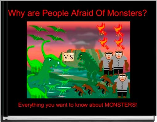 Why are People Afraid Of Monsters?