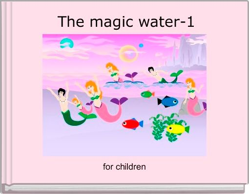 The magic water-1