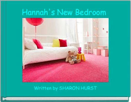Hannah's New Bedroom