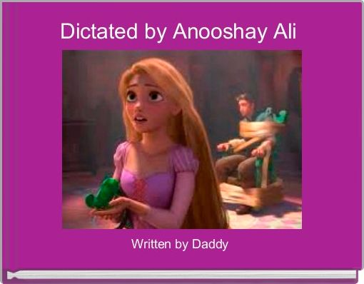 Dictated by Anooshay Ali