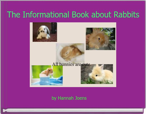 The Informational book about Rabbits