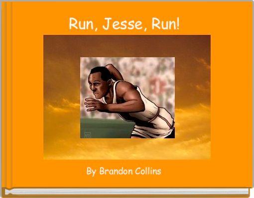 Run, Jesse, Run!