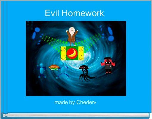 Evil Homework