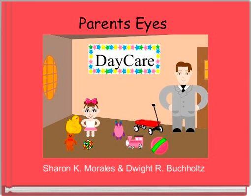 Parents Eyes