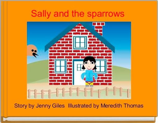 Sally and the sparrows
