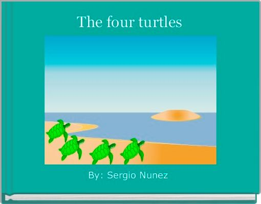 The four turtles