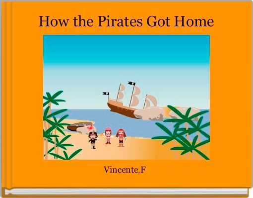 How the Pirates Got Home
