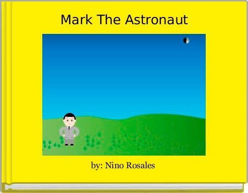 Mark The Astronaut