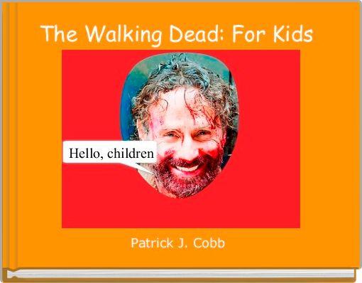 The Walking Dead: For Kids