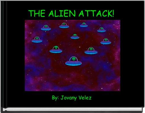 THE ALIEN ATTACK!