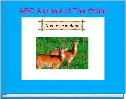 ABC Animals of The World