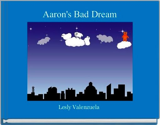 Aaron's Bad Dream