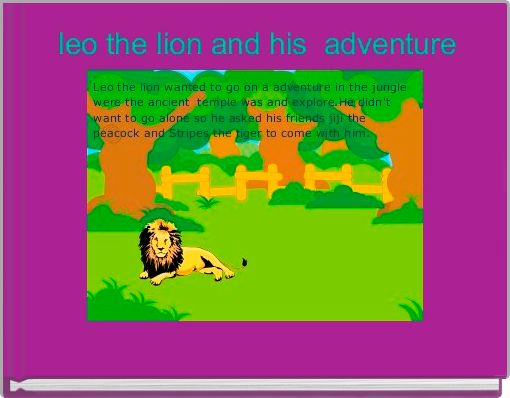 leo the lion and his  adventure