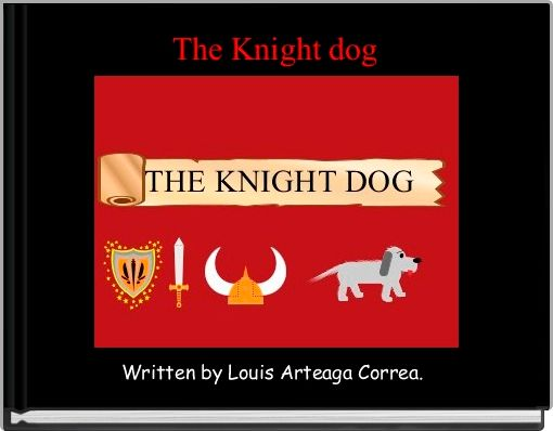 The Knight dog