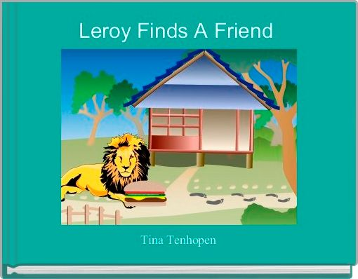 Leroy Finds A Friend