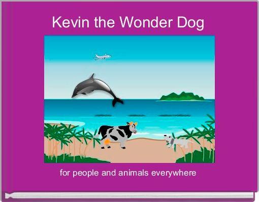 Kevin the Wonder Dog