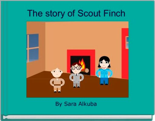 The story of Scout Finch