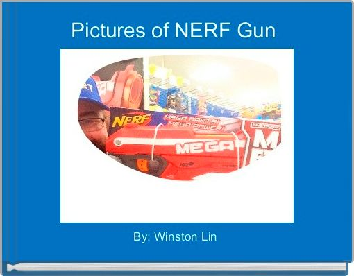 Pictures of NERF Gun