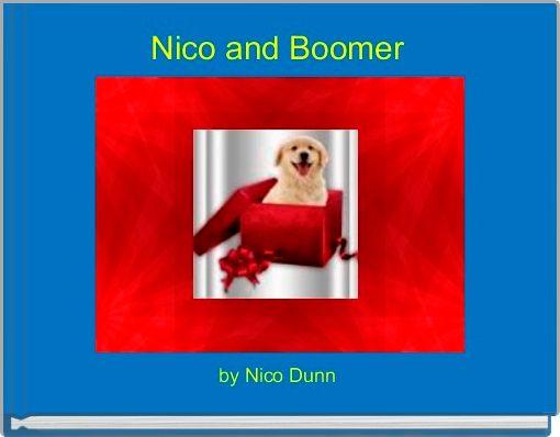Nico and Boomer