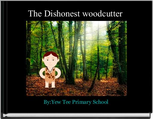 The Dishonest woodcutter