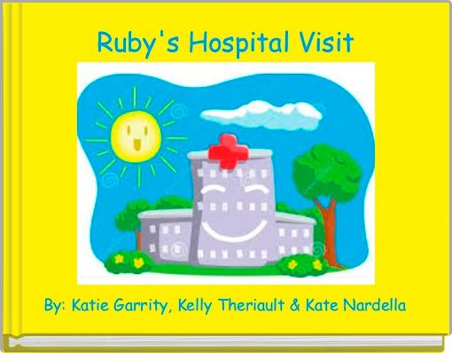 Ruby's Hospital Visit
