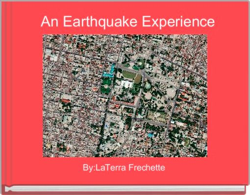 An Earthquake Experience