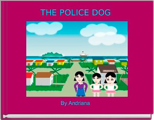 THE POLICE DOG